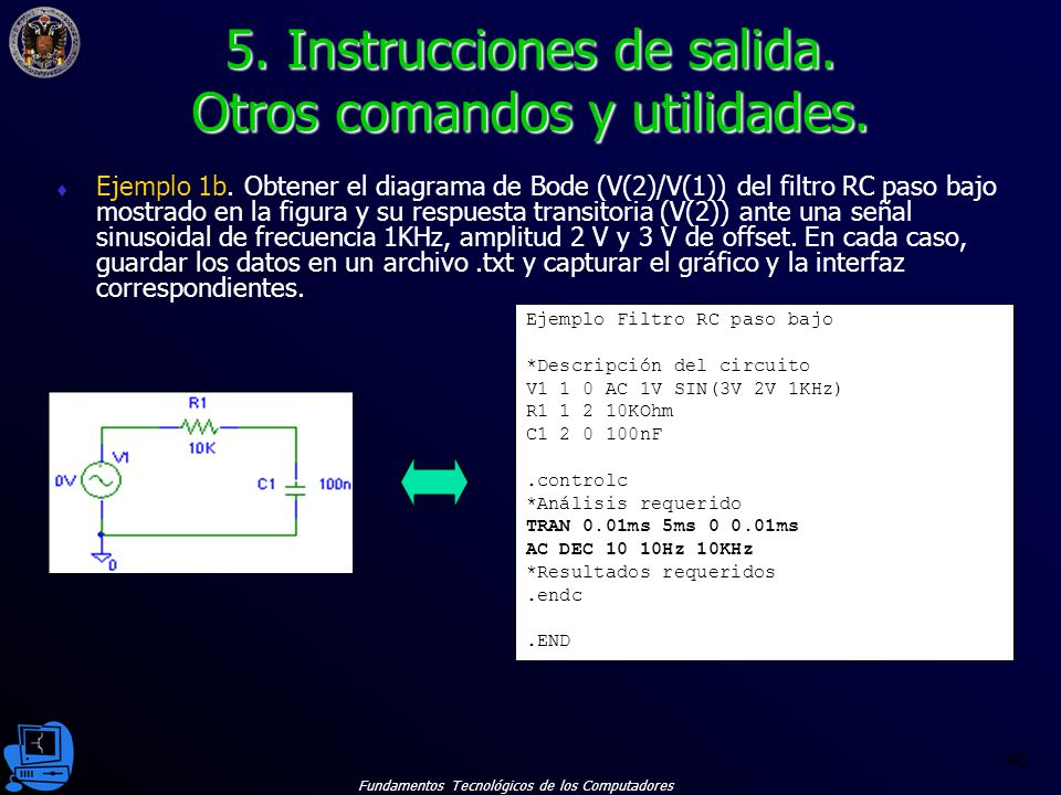Fundamentos Tecnológicos de los Computadores 46 Ejemplo 1b.