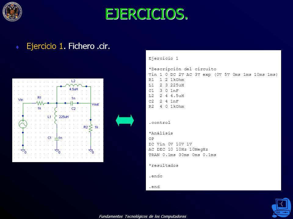 Fundamentos Tecnológicos de los Computadores 55 EJERCICIOS.