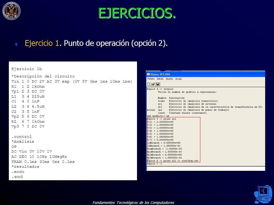 Fundamentos Tecnológicos de los Computadores 57 EJERCICIOS.