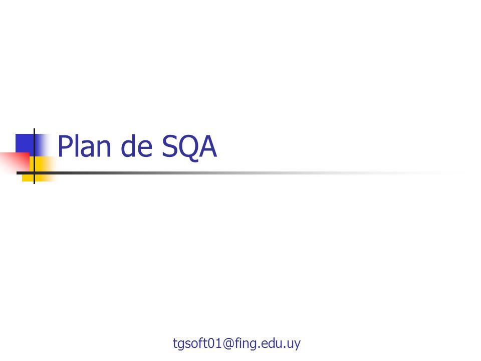 tgsoft01@fing.edu.uy Plan de SQA