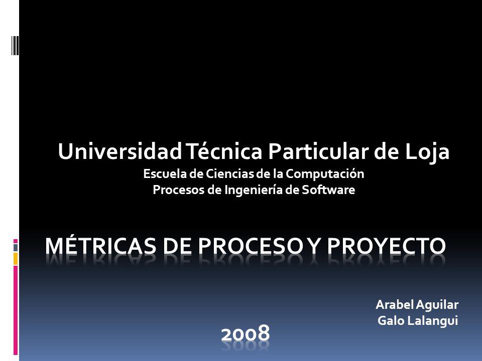 Universidad Técnica Particular de Loja Escuela de Ciencias de la Computación Procesos de Ingeniería de Software Arabel Aguilar Galo Lalangui