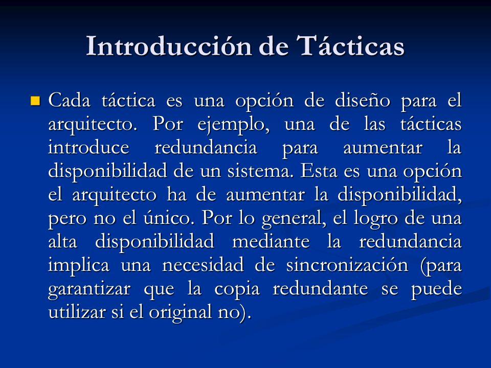 Tácticas de Modificación Muchas tácticas están destinadas a tener un impacto en el tiempo de carga o tiempo de ejecución, tales como las siguientes.
