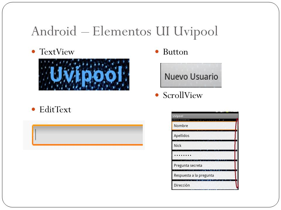Android – Elementos UI Uvipool TextView EditText Button ScrollView