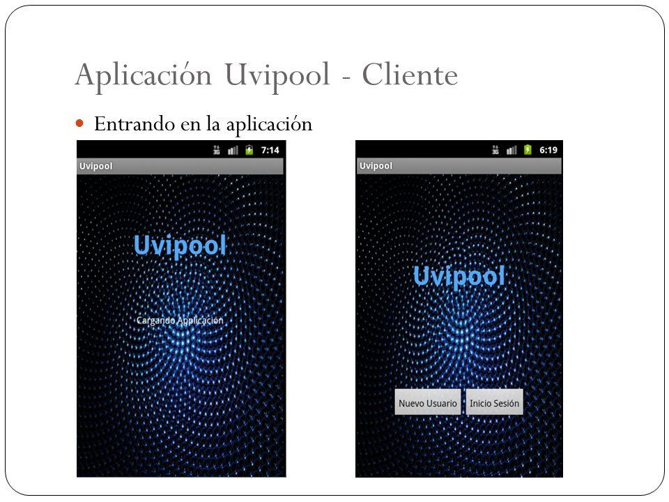 Aplicación Uvipool - Cliente Entrando en la aplicación