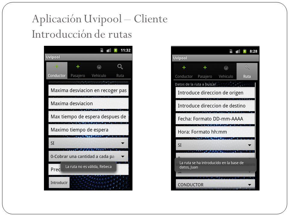 Aplicación Uvipool – Cliente Introducción de rutas