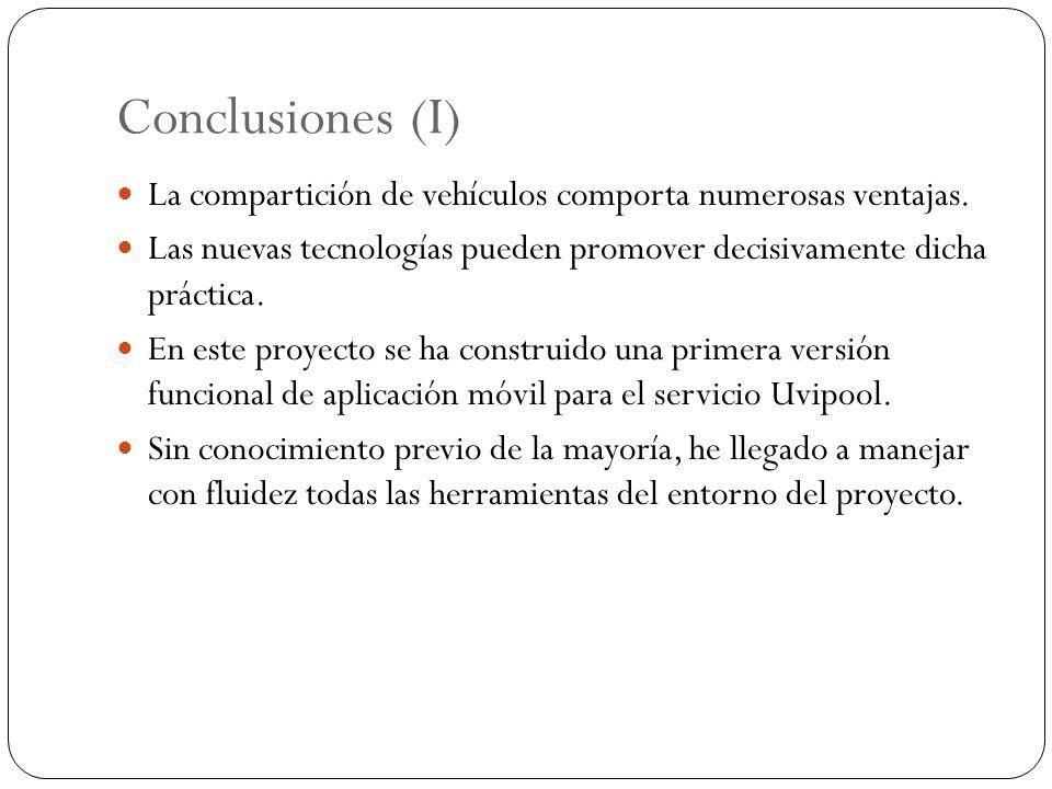 Conclusiones (I) La compartición de vehículos comporta numerosas ventajas. Las nuevas tecnologías pueden promover decisivamente dicha práctica. En est