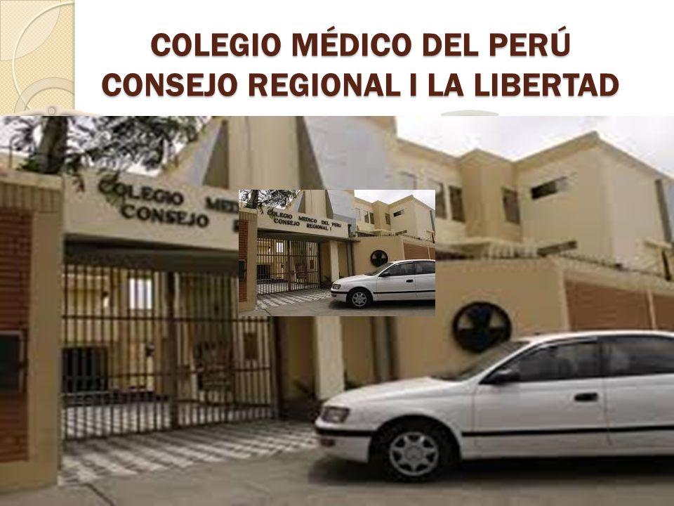 COLEGIO MÉDICO DEL PERÚ CONSEJO REGIONAL I LA LIBERTAD