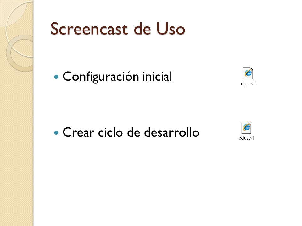 Screencast de Uso Configuración inicial Crear ciclo de desarrollo