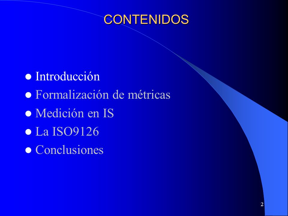 43 Software Measurement Ontology Characterization and Objectives Software Metrics Measurement Approaches Characterization and Objectives Software Metrics Measurement Action Measurement Approaches Measurement Action FORMALIZACIÓN DE MÉTRICAS