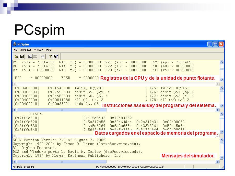Mensajes del simulador. Registros de la CPU y de la unidad de punto flotante. Instrucciones assembly del programa y del sistema. Datos cargados en el