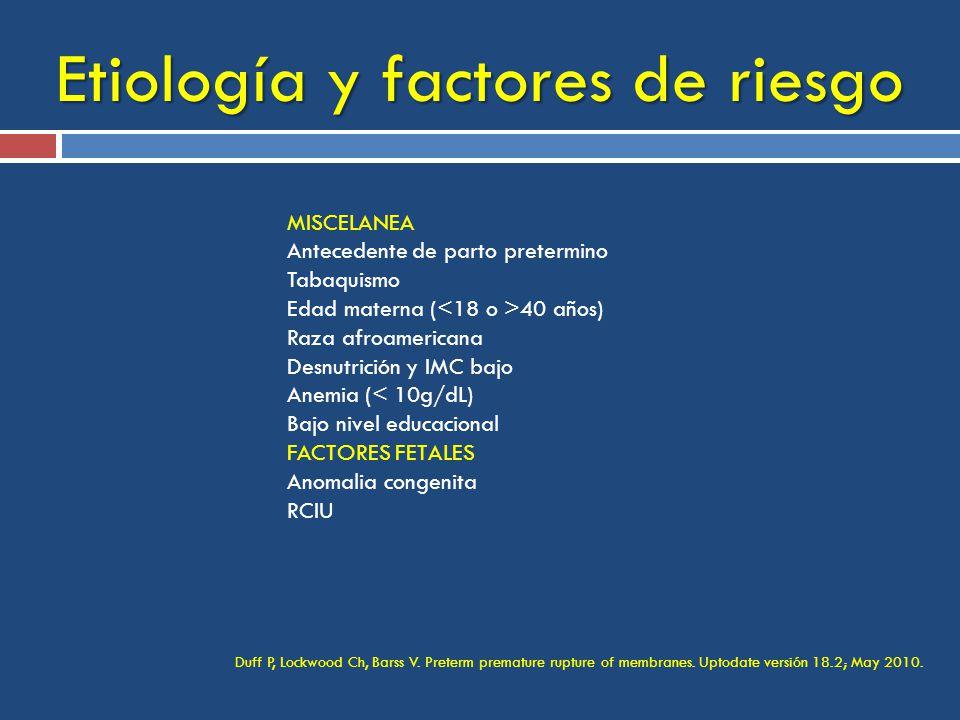 Etiología y factores de riesgo Duff P, Lockwood Ch, Barss V.