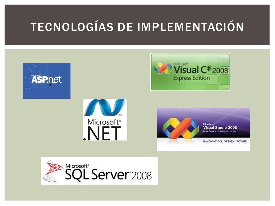 TECNOLOGÍAS DE IMPLEMENTACIÓN