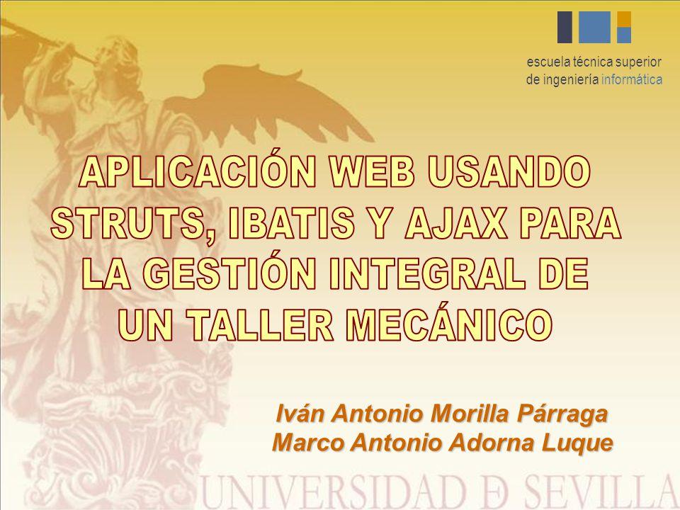 escuela técnica superior de ingeniería informática Iván Antonio Morilla Párraga Marco Antonio Adorna Luque