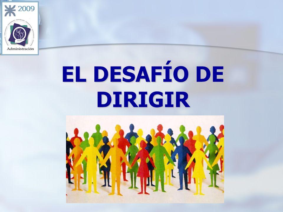 EL DESAFÍO DE DIRIGIR
