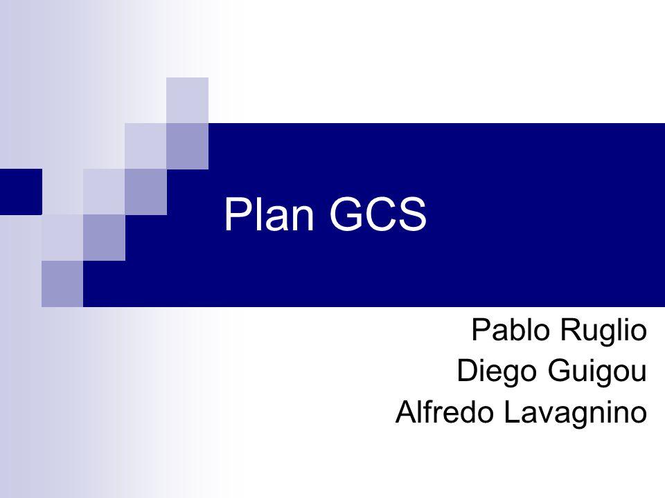 Plan GCS Pablo Ruglio Diego Guigou Alfredo Lavagnino