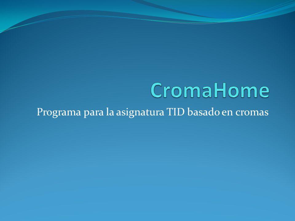 Programa para la asignatura TID basado en cromas