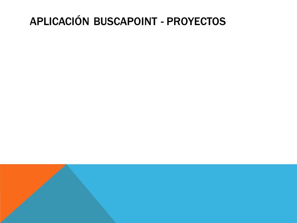 APLICACIÓN BUSCAPOINT - PROYECTOS