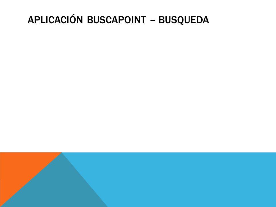 APLICACIÓN BUSCAPOINT – BUSQUEDA