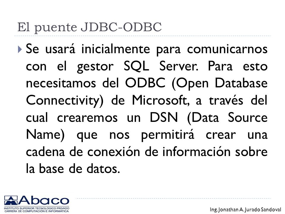 Java Database Connectivity (JDBC) Ing.Jonathan A.