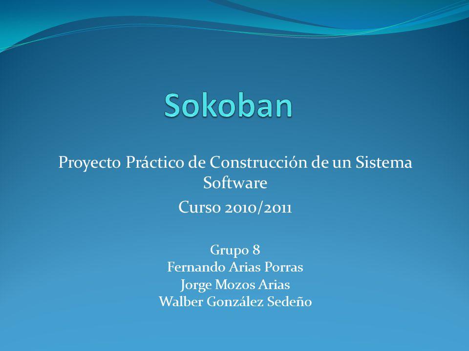Grupo 8 Fernando Arias Porras Jorge Mozos Arias Walber González Sedeño Proyecto Práctico de Construcción de un Sistema Software Curso 2010/2011