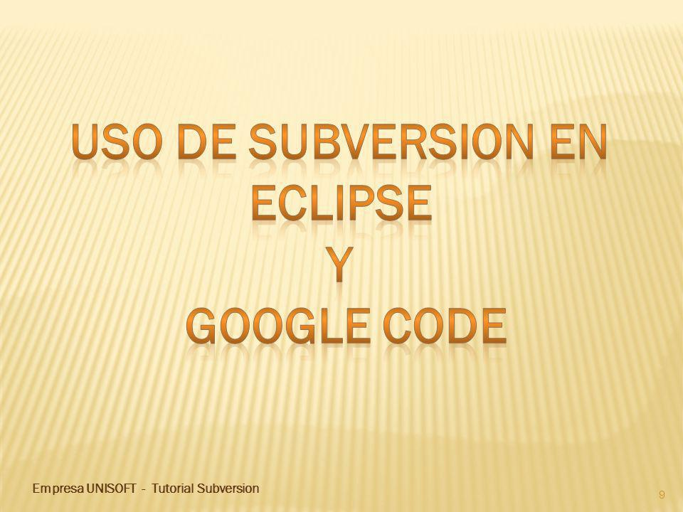 9 Empresa UNISOFT - Tutorial Subversion