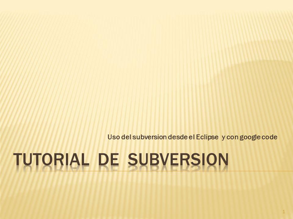 Empresa UNISOFT - Tutorial Subversion 12 Seleccionamos File New Proyect
