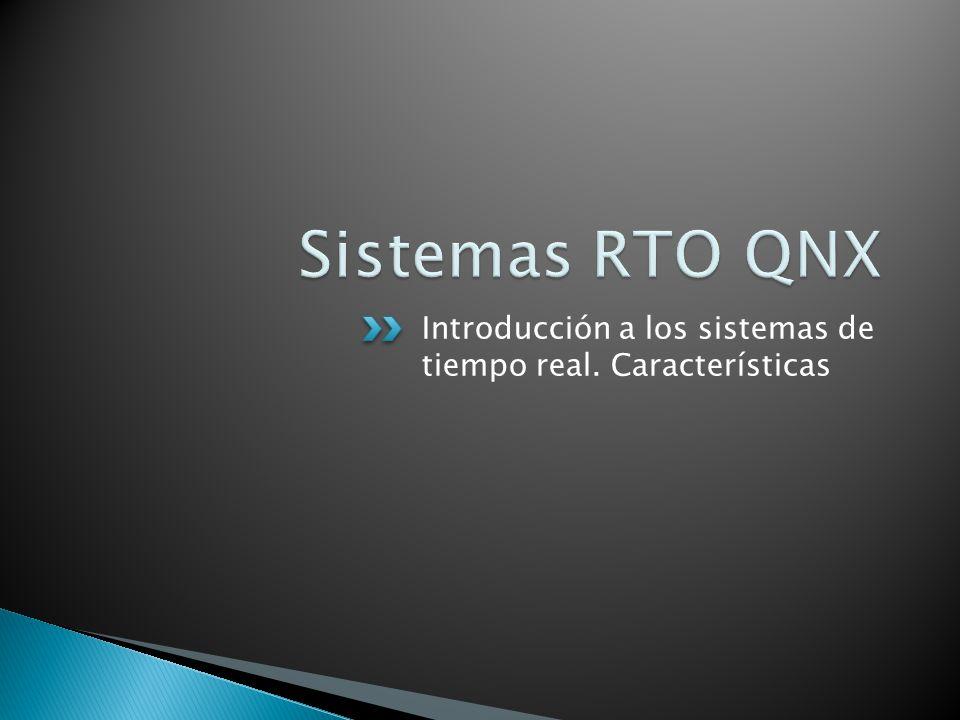 Introducción a los sistemas de tiempo real. Características