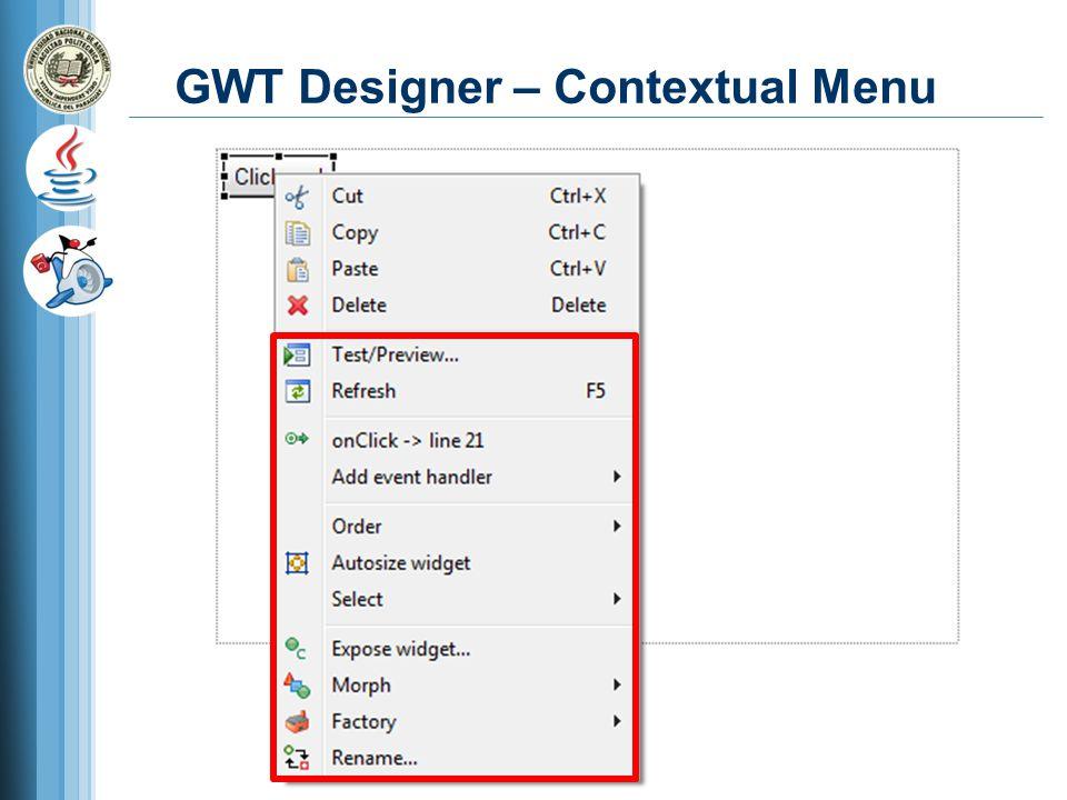 GWT Designer – Contextual Menu