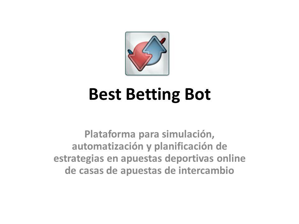 Best Betting Bot Plataforma para simulación, automatización y planificación de estrategias en apuestas deportivas online de casas de apuestas de intercambio