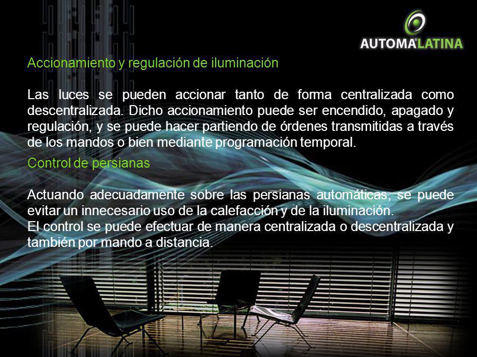 Accionamiento y regulación de iluminación Las luces se pueden accionar tanto de forma centralizada como descentralizada. Dicho accionamiento puede ser
