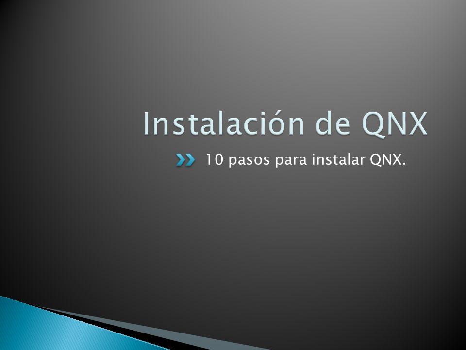 10 pasos para instalar QNX.