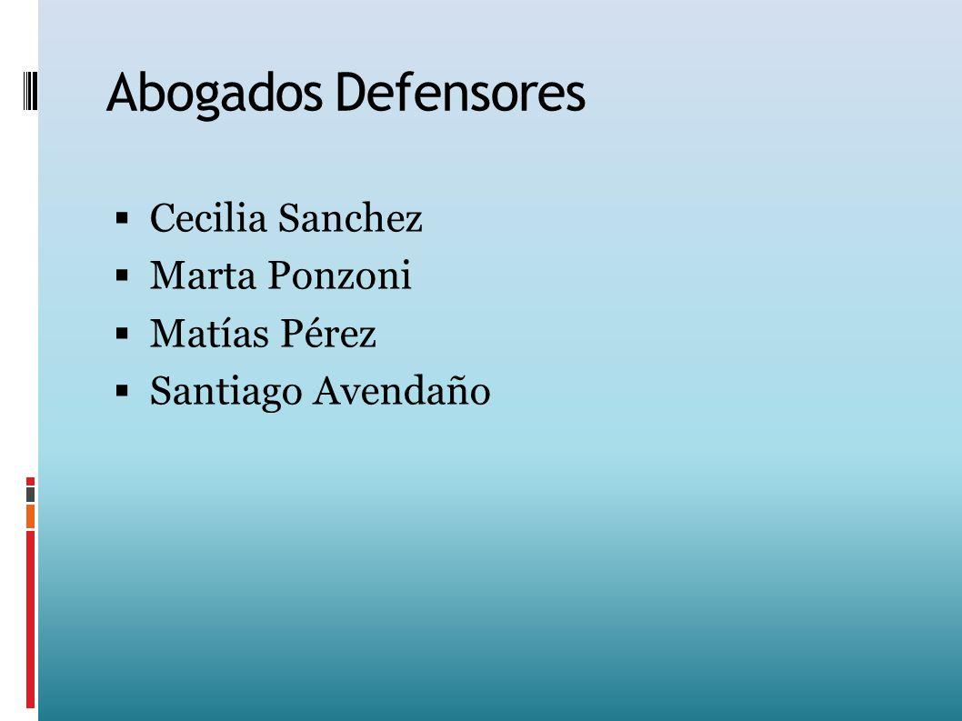 Abogados Defensores Cecilia Sanchez Marta Ponzoni Matías Pérez Santiago Avendaño