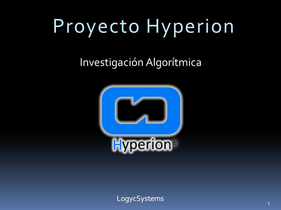 Proyecto Hyperion Investigación Algorítmica 1 LogycSystems
