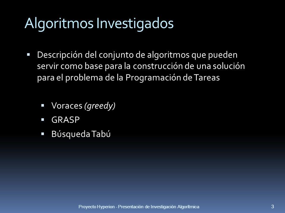 Proyecto Hyperion - Presentacion de Investigacion Algoritmica 3 Algoritmos Investigados 3 Proyecto Hyperion - Presentación de Investigación Algorítmic