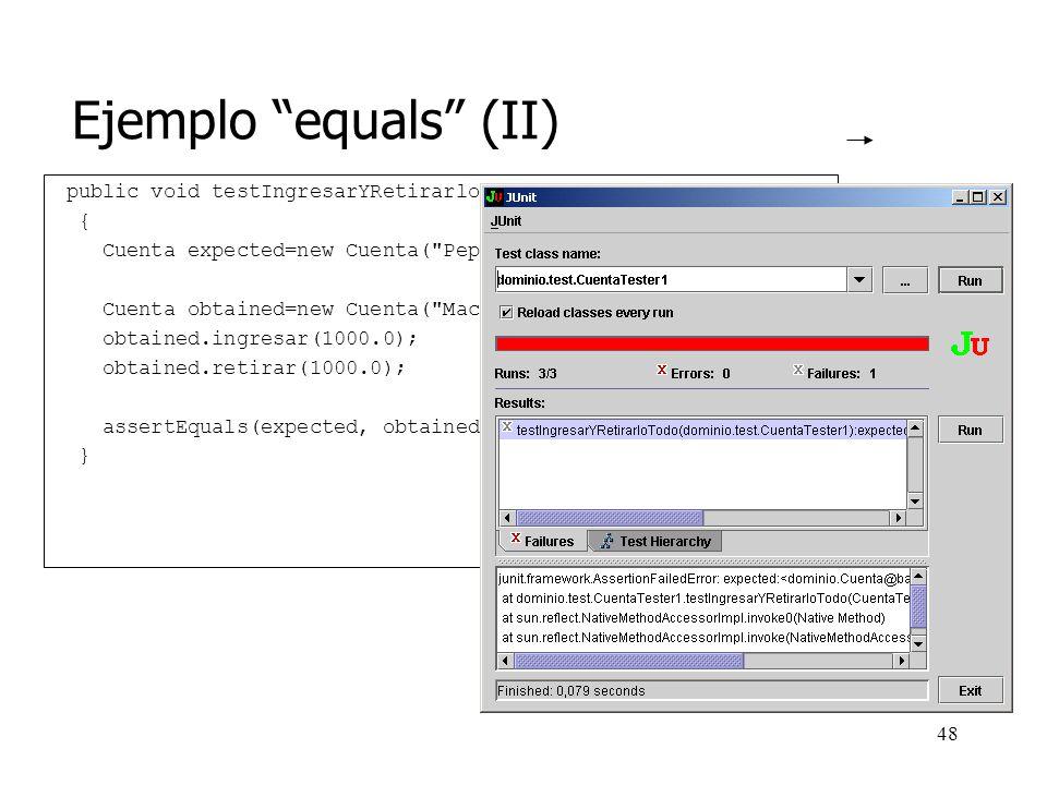 47 Ejemplo equals (I) ¿Cuándo son dos cuentas son iguales.