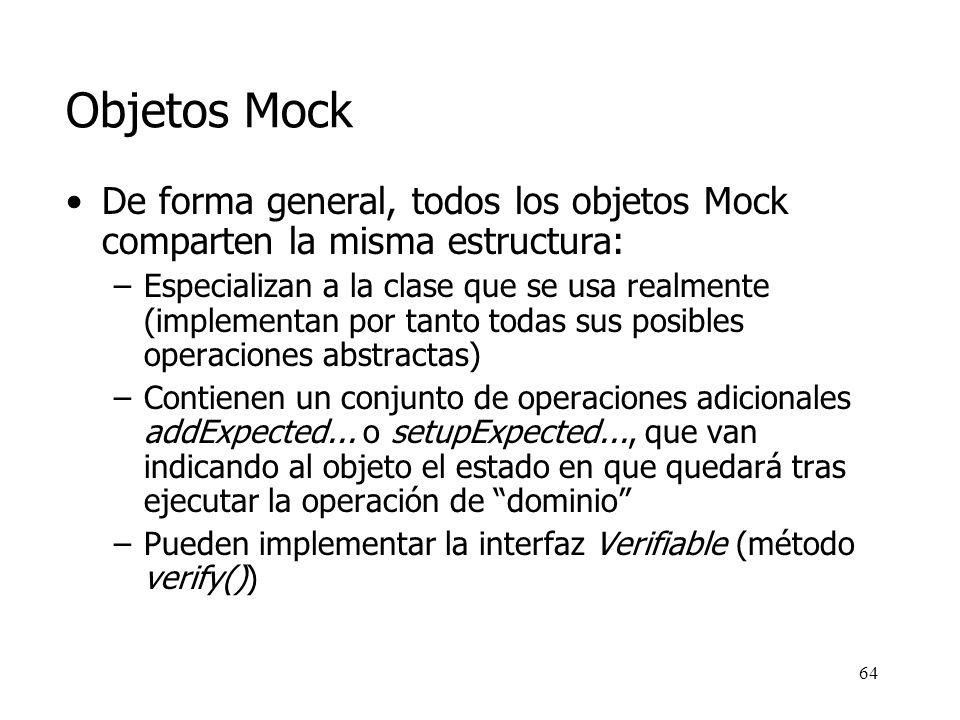 63 Objetos Mock Operaciones específicas para probar...