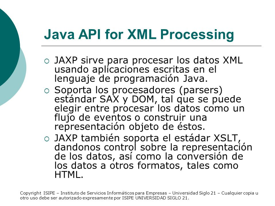 Java Database Connectivity API API para invocar comandos SQL desde un método java.