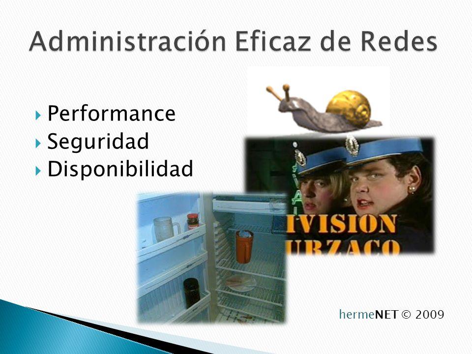 Performance Seguridad Disponibilidad hermeNET © 2009