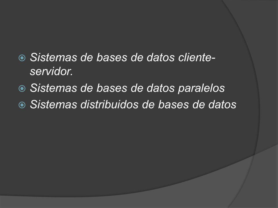 Arquitecturas paralelas de bases de datos