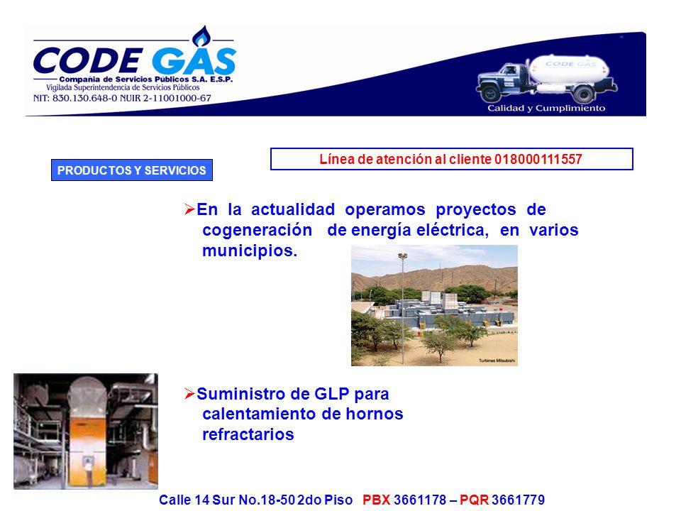 Calle 14 Sur No.18-50 2do Piso PBX 3661178 – PQR 3661779 OTROS SERVICIOS Diseño de redes – Regulación Venta e instalación de tanques para GLP.