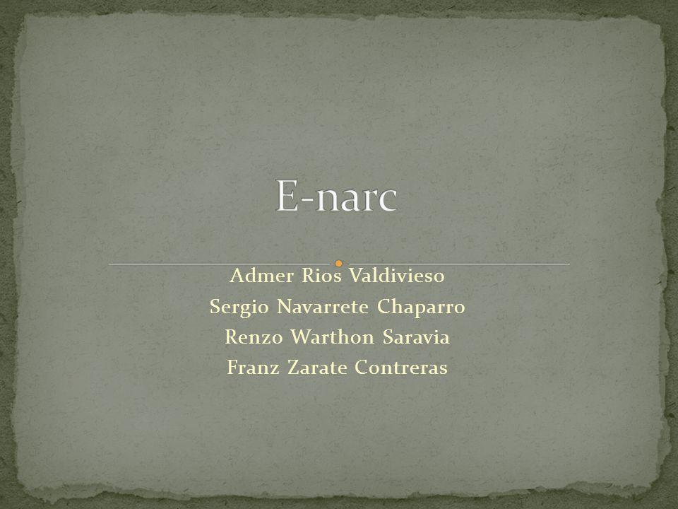 Admer Rios Valdivieso Sergio Navarrete Chaparro Renzo Warthon Saravia Franz Zarate Contreras
