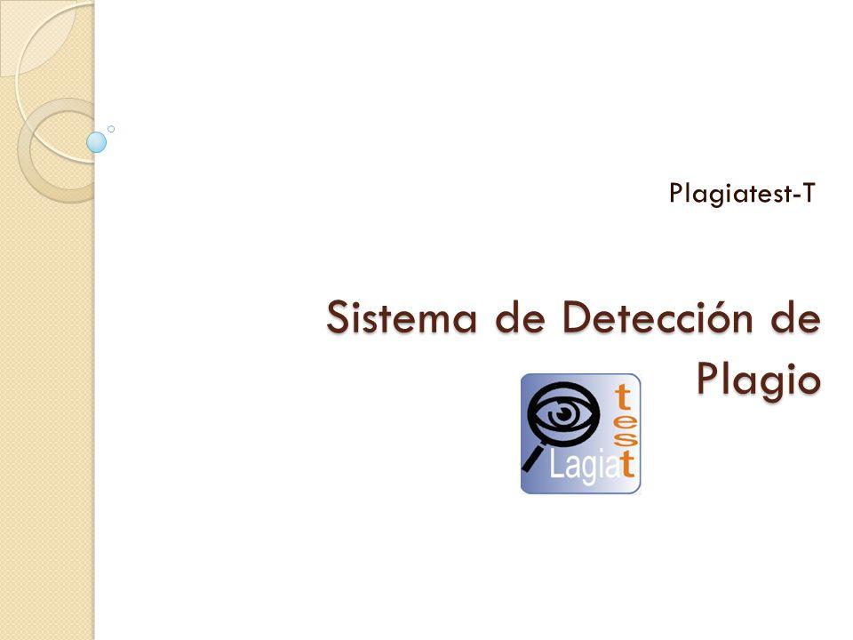 Sistema de Detección de Plagio Plagiatest-T