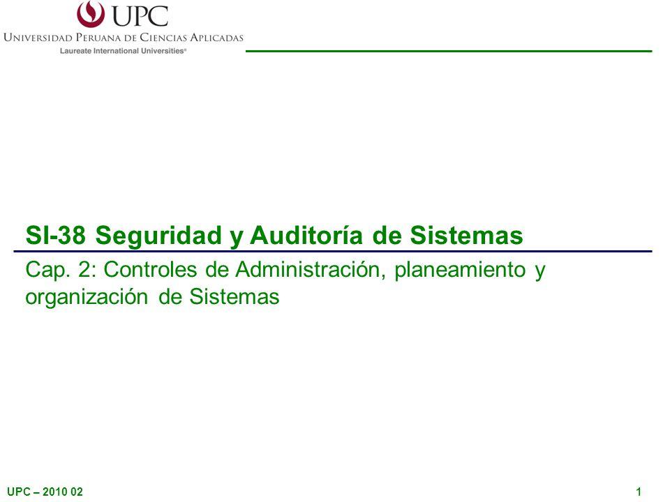 UPC – 2010 021 SI-38 Seguridad y Auditoría de Sistemas Cap.