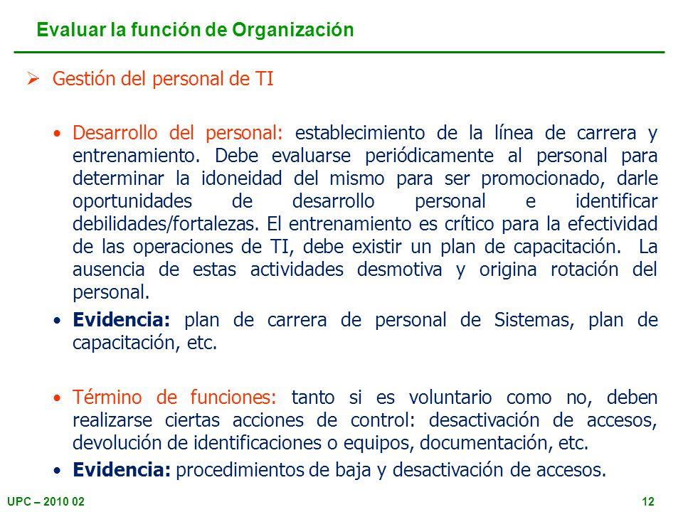 UPC – 2010 0212 Gestión del personal de TI Desarrollo del personal: establecimiento de la línea de carrera y entrenamiento.