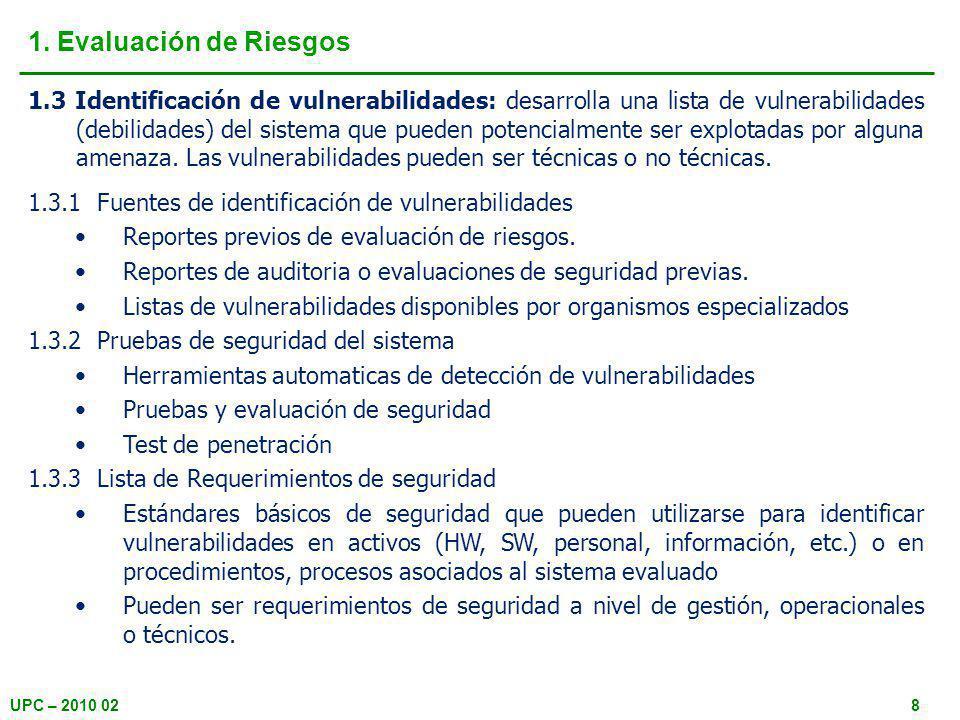 UPC – 2010 029 1. Evaluación de Riesgos 1.3 Identificación de vulnerabilidades