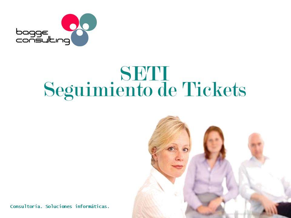 SETI Seguimiento de Tickets Consultoría. Soluciones informáticas.