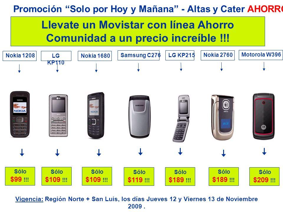 Llevate un Movistar con línea Ahorro Comunidad a un precio increíble !!! Sólo $189 !!! Nokia 2760 Promoción Solo por Hoy y Mañana - Altas y Cater AHOR