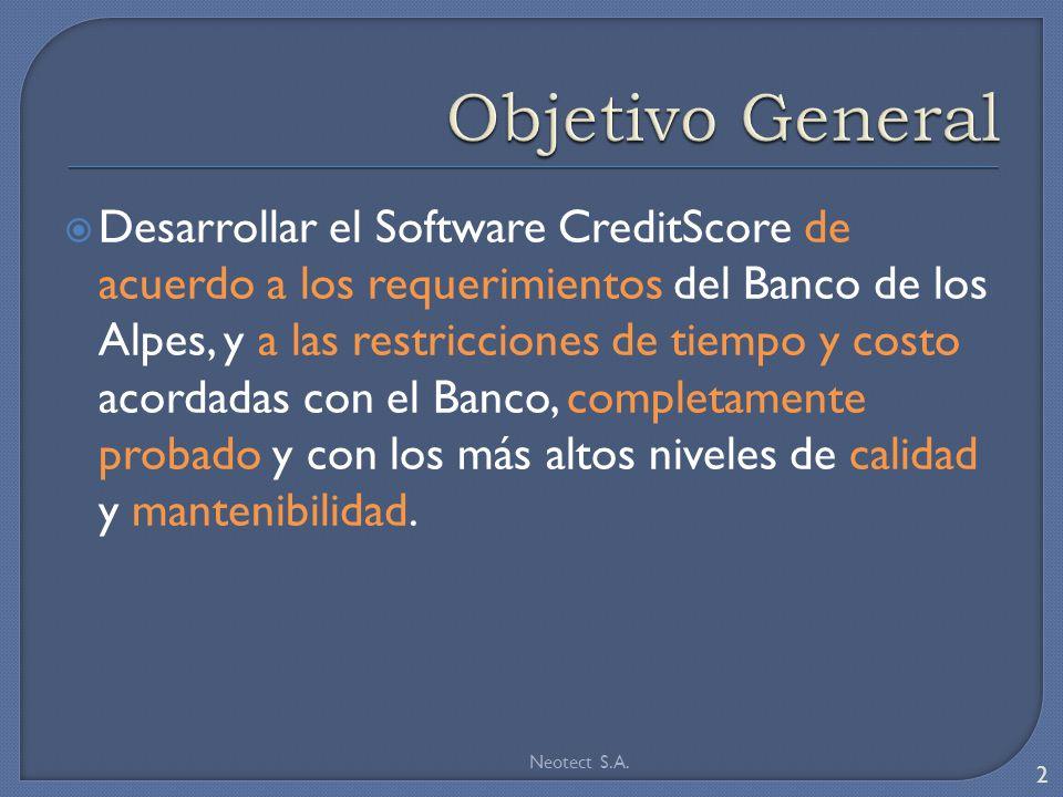 Desarrollar el Software CreditScore de acuerdo a los requerimientos del Banco de los Alpes, y a las restricciones de tiempo y costo acordadas con el B