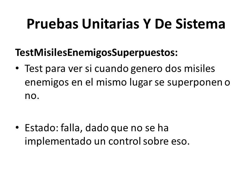 Pruebas Unitarias Y De Sistema TestMisilesEnemigosSuperpuestos: Test para ver si cuando genero dos misiles enemigos en el mismo lugar se superponen o no.