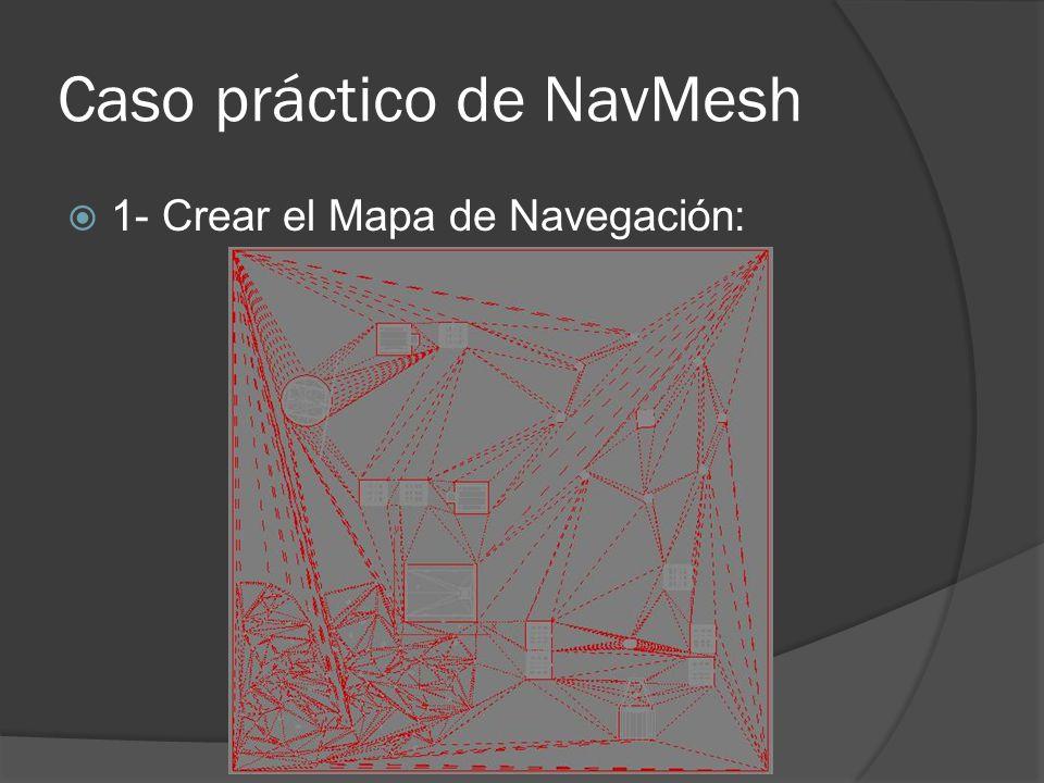Caso práctico de NavMesh 1- Crear el Mapa de Navegación: